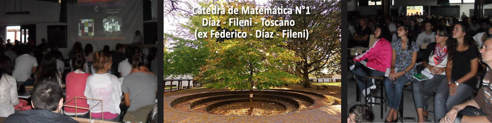 Cátedra de Matemática N°1   Díaz-Fileni – Toscano (ex Federico-Díaz-Fileni)